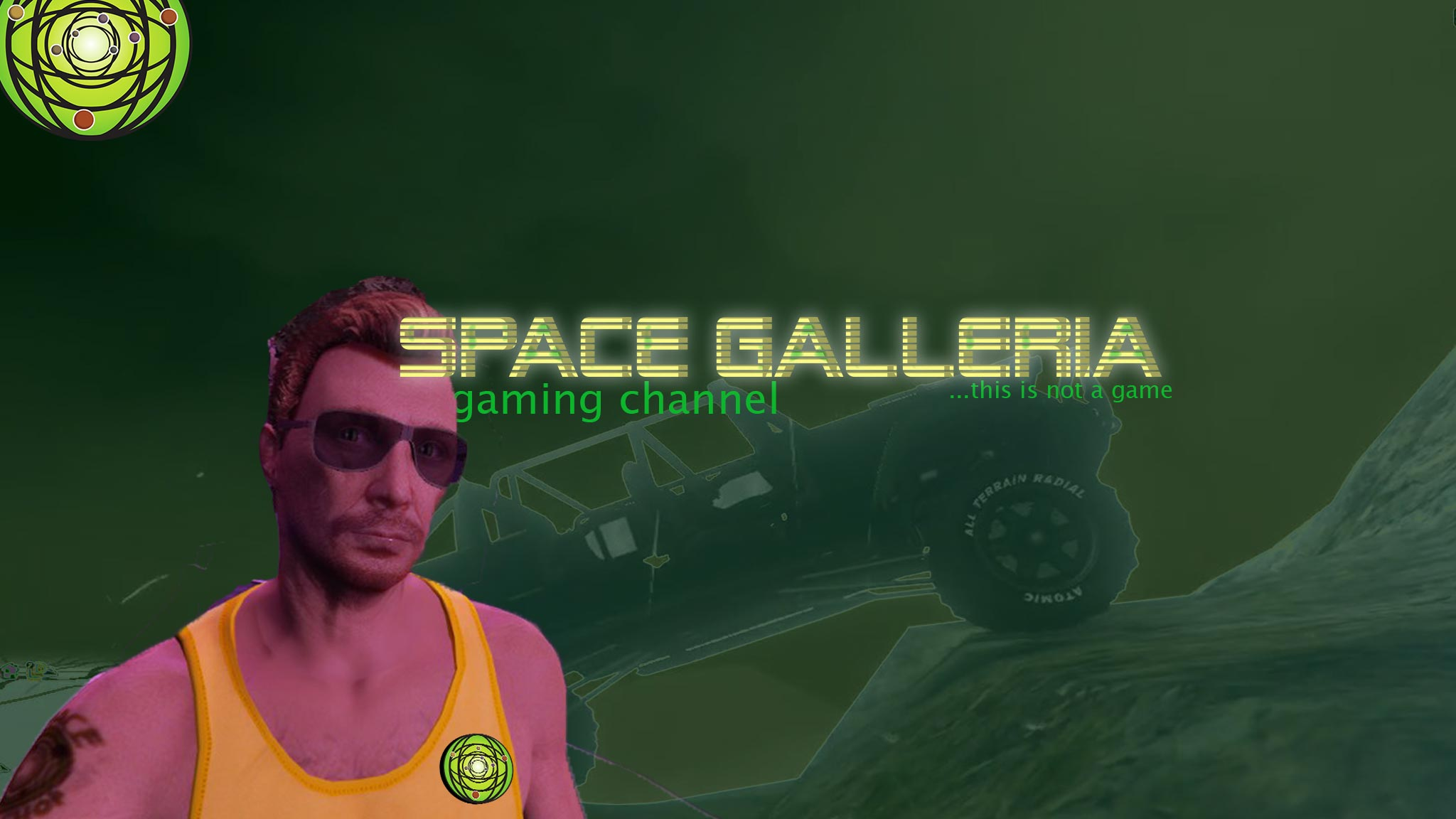 Space Galleria Gaming Channel ...this is not a game.